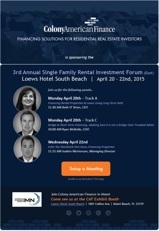 Colony American Finance at IMN Single Family Rental Investment Forum