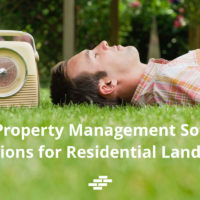Top 3 property management software solutions for residential landlords